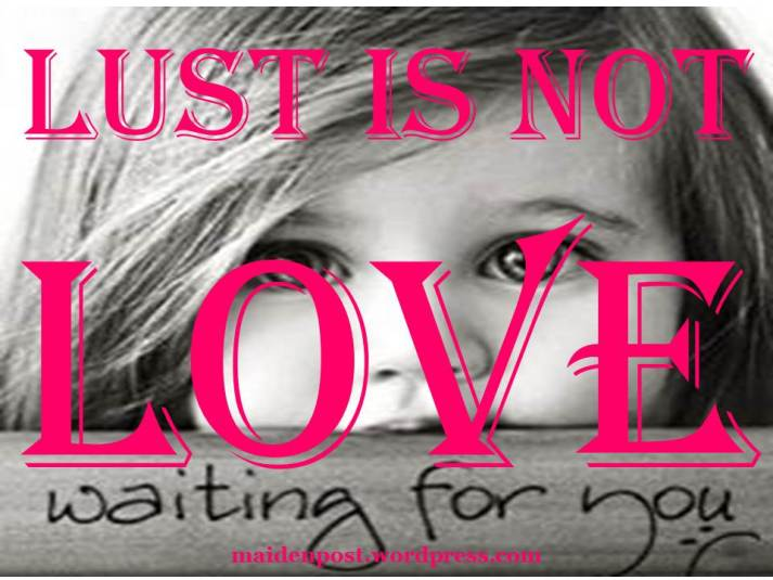 Lust is not Love Baby